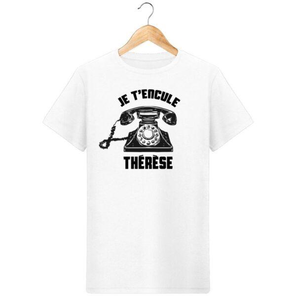 T-Shirt Je t'encule Thérèse - Pour Homme
