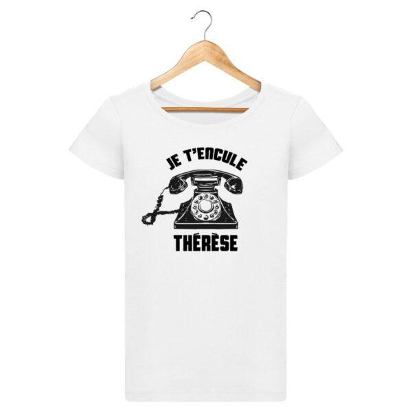 T-shirt Je t'encule Thérèse - Pour Femme