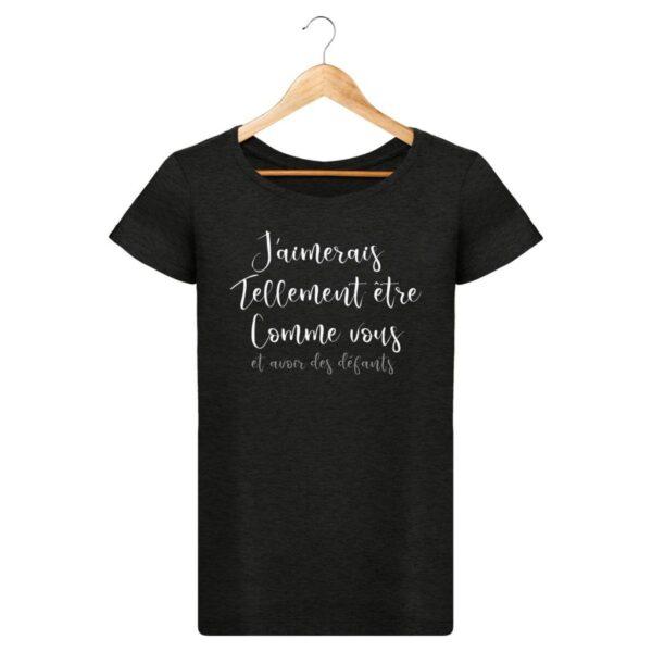 T-Shirt  L'homme parfait  – Pour Femme
