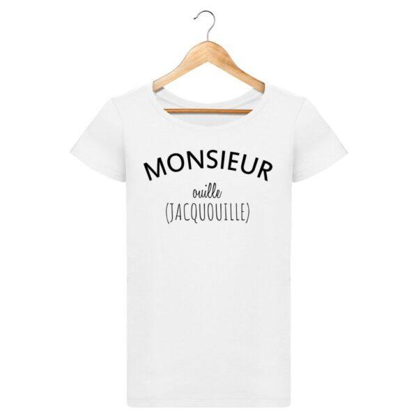 T-shirt Monsieur Ouille - Pour Femme