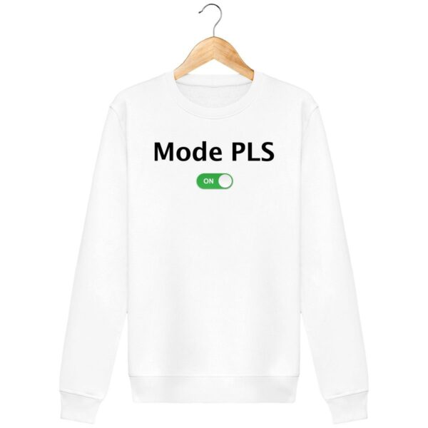 Sweat Mode PLS On - Unisexe