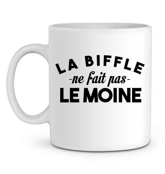 Mug en Céramique  La biffle ne fait pas le moine