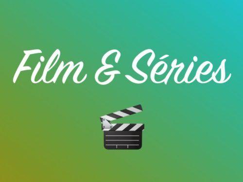 Film & Série