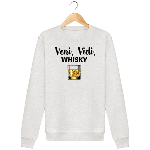 Sweat Veni Vidi Whisky - Unisexe