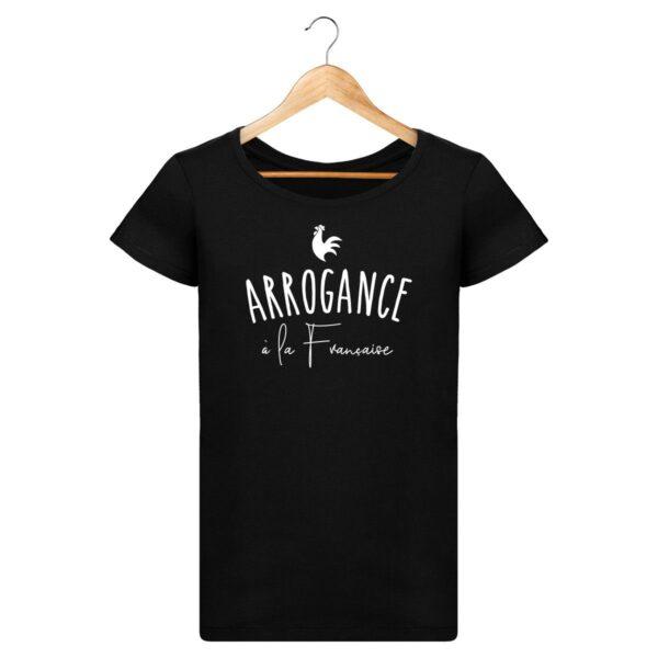 T-shirt Arrogance à la Française - Pour Femme