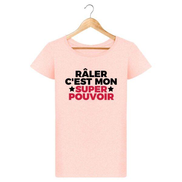 T-shirt Râler c'est mon super pouvoir - Pour Femme