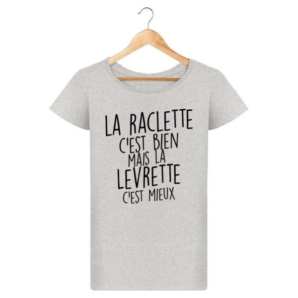 T-shirt La Raclette c'est bien - Pour Femme