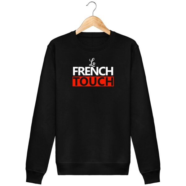 Sweat La French Touch - Unisexe