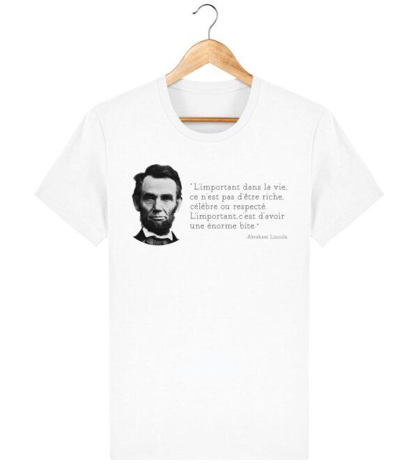 Tee Shirt L'important dans la vie - A.Lincoln - Pour Homme
