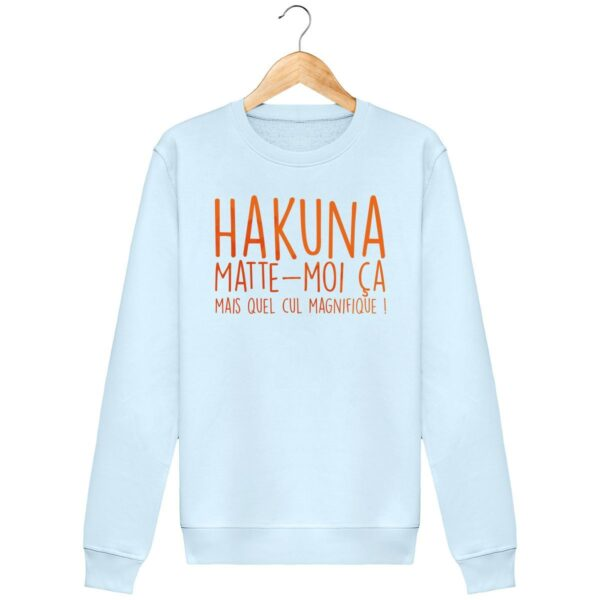 Sweat shirt Hakuna Matte-moi ça - Unisexe