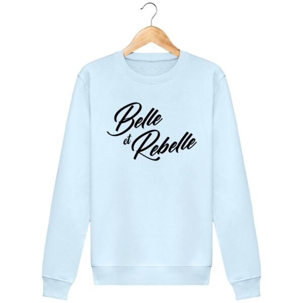 Sweat shirt Belle et Rebelle - Pour Femme
