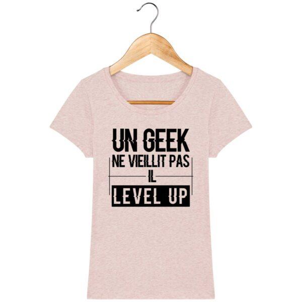 Tee Shirt Un geek level up - Pour Femme