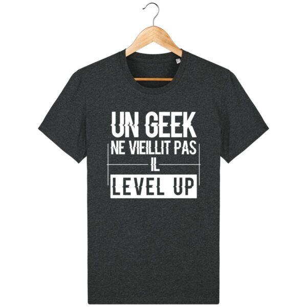 Tee Shirt Un Geek level up - Pour Homme