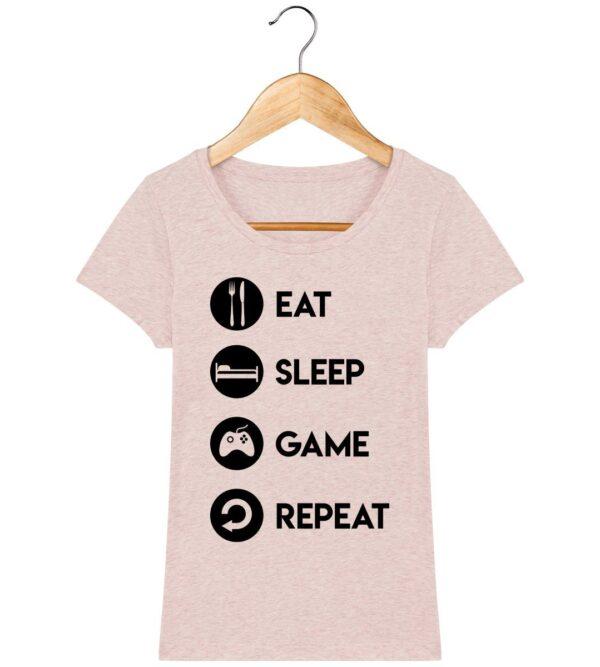 Tee Shirt Eat Sleep Game Repeat - Pour Femme