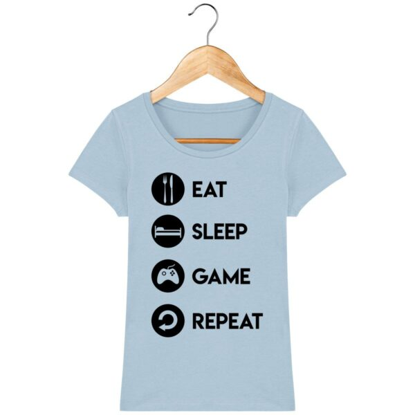 Tee Shirt Eat Sleep Game Repeat - Pour Femme