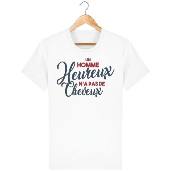 T-Shirt Un Homme heureux n'a pas de cheveux – Pour Homme