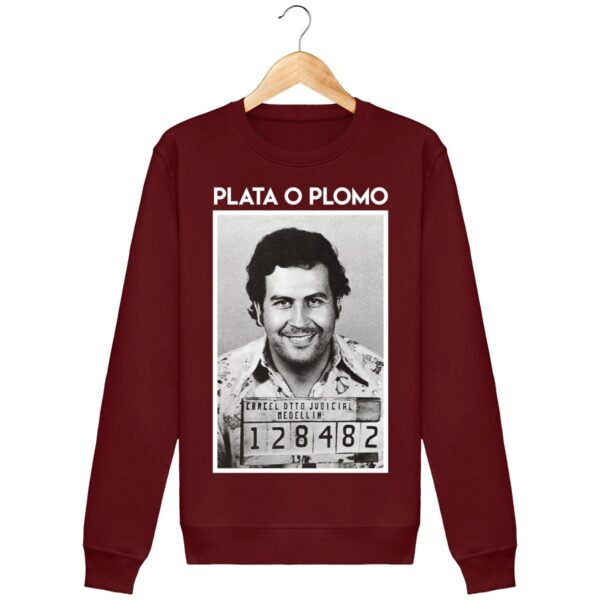 Sweat Plata o Plomo, Pablo Escobar - Unisexe