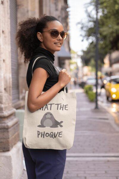 sac tote bag what the phoque